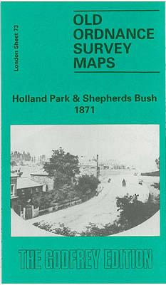 Holland Park and Shepherds Bush 1871: London Sheet 073.1 - Old Ordnance Survey Maps of London (Sheet map, folded)