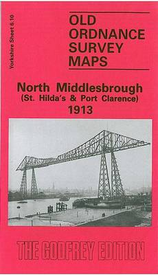 North Middlesbrough (St.Hilda's and Port Clarence) 1913: Yorkshire Sheet 6.10 - Old O.S. Maps of Yorkshire (Sheet map, folded)