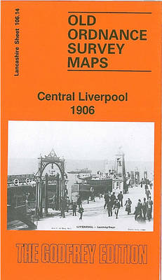 Central Liverpool 1906: Lancashire Sheet 106.14 - Old O.S. Maps of Lancashire (Sheet map, folded)