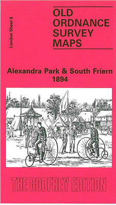 Alexandra Park and South Friern 1894: London Sheet 006 - Old O.S. Maps of London (Sheet map, folded)