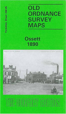 Ossett 1890: Yorkshire Sheet 248.05a - Old O.S. Maps of Yorkshire (Sheet map, folded)