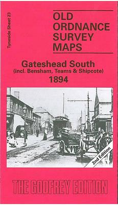 Gateshead (South) 1894: Tyneside Sheet 23 - Old Ordnance Survey Maps of Tyneside (Sheet map, folded)