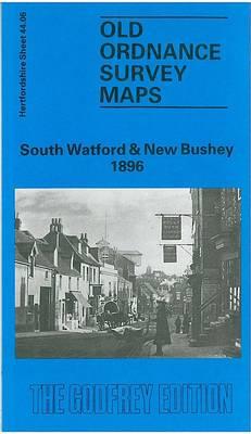 South Watford and New Bushey 1896: Hertfordshire Sheet 44.06 - Old O.S. Maps of Hertfordshire (Sheet map, folded)
