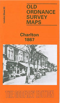 Charlton 1867: London Sheet 093.1 - Old O.S. Maps of London (Sheet map, folded)