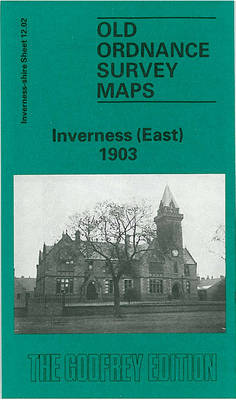 Inverness (East) 1903: Inverness-shire Sheet 12.02 - Old O.S. Maps of Inverness-shire (Sheet map, folded)