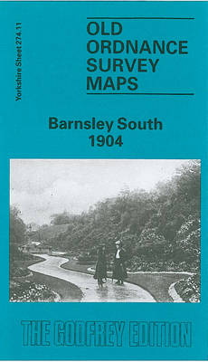 Barnsley (South) 1904: Yorkshire Sheet 274.11 - Old O.S. Maps of Yorkshire (Sheet map, folded)