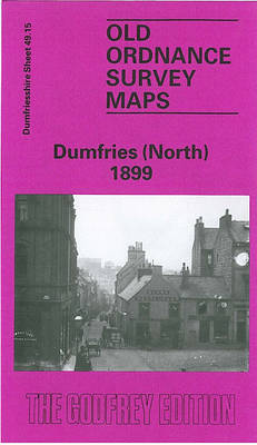 Dumfries (North) 1899: Dumfriesshire Sheet 49.15 - Old O.S. Maps of Dumfriesshire (Sheet map, folded)