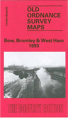 Bow, Bromley and West Ham 1893: London Sheet 053.2 - Old Ordnance Survey Maps of London (Sheet map, folded)