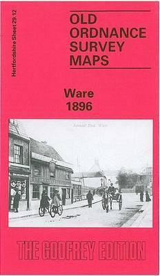 Ware 1896: Hertfordshire Sheet 29.12 - Old O.S. Maps of Hertfordshire (Sheet map, folded)