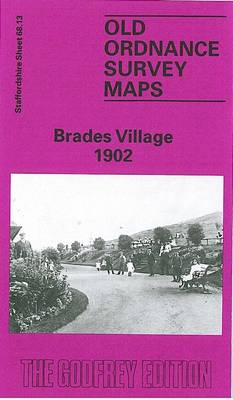 Brades Village 1902: Staffordshire Sheet 68.13 - Old O.S. Maps of Staffordshire (Sheet map, folded)