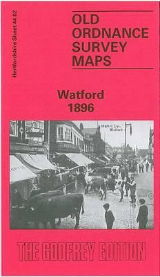 Watford 1896: Hertfordshire Sheet 44.02 - Old O.S. Maps of Hertfordshire (Sheet map, folded)