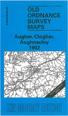 Augher, Clogher, Aughnacloy 1902: Irish One Inch Sheet 46 - Old O.S. Maps of Ireland (Sheet map, folded)