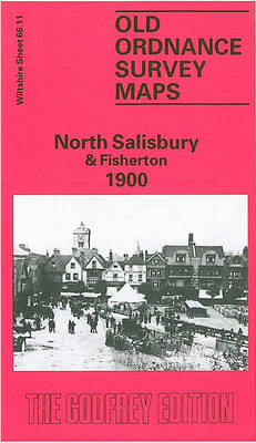 North Salisbury and Fisherton 1900: Wiltshire Sheet 66.11 - Old O.S. Maps of Wiltshire (Sheet map, folded)