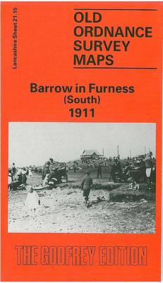 Barrow-in-Furness (South) 1908: Lancashire Sheet 21.15 - Old O.S. Maps of Lancashire (Sheet map, folded)