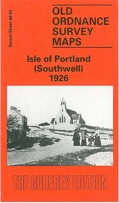 Isle of Portland (Southwell) 1926: Dorset Sheet 60.03 - Old O.S. Maps of Dorset (Sheet map, folded)