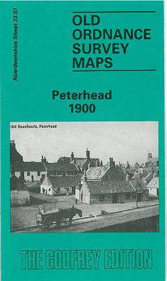 Peterhead 1900: Aberdeenshire Sheet 23.07 - Old O.S. Maps of Aberdeenshire (Sheet map, folded)
