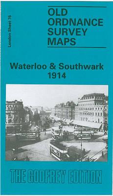 Waterloo and Southwark 1914: London Sheet 076.3 - Old Ordnance Survey Maps of London (Sheet map, folded)