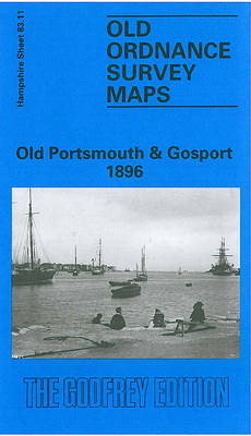 Old Portsmouth and Gosport 1896: Hampshire Sheet 83.11 - Old O.S. Maps of Hampshire (Sheet map, folded)