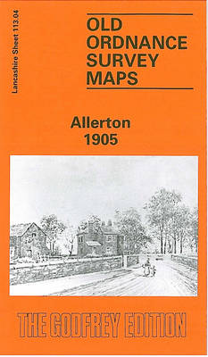 Allerton 1905: Lancashire Sheet 113.04 - Old O.S. Maps of Lancashire (Sheet map, folded)