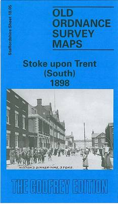 Stoke-upon-Trent (South) 1898: Staffordshire Sheet 18.05 - Old O.S. Maps of Staffordshire (Sheet map, folded)