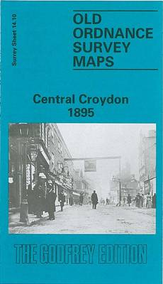 Central Croydon 1895: Surrey Sheet 14.10 - Old Ordnance Survey Maps of Surrey (Sheet map, folded)