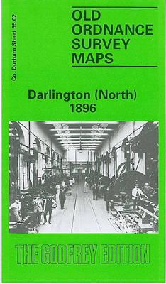 Darlington (North) 1896: Durham Sheet 55.02 - Old Ordnance Survey Maps of County Durham (Sheet map, folded)