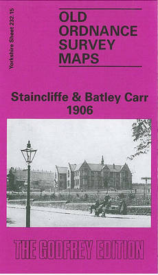 Staincliffe and Batley Carr 1906: Yorkshire Sheet 232.15 - Old O.S. Maps of Yorkshire (Sheet map, folded)