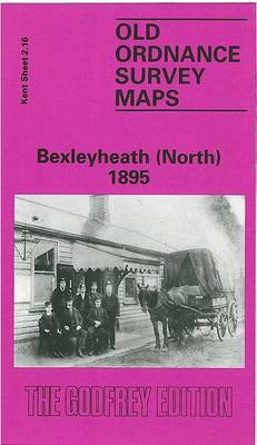 Bexleyheath (North) 1895: Kent Sheet - Old O.S. Maps of Kent (Sheet map, folded)
