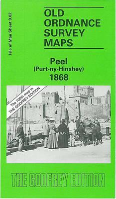 Peel (Purt-ny-Hinshey) 1868: Isle of Man Sheet 9.02 - Old O.S. Maps of Isle of Man (Sheet map, folded)