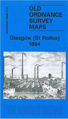 Glasgow (St.Rollox) 1894: Lanarkshire Sheet 6.07 - Old O.S. Maps of Glasgow (Sheet map, folded)