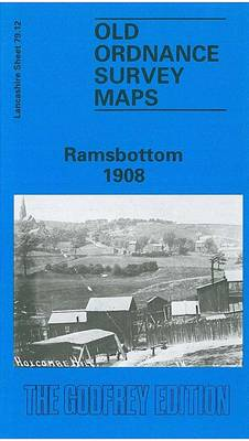 Ramsbottom 1908: Lancashire Sheet 79.12 - Old O.S. Maps of Lancashire (Sheet map, folded)