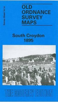 South Croydon 1895: Surrey Sheet 14.14 - Old Ordnance Survey Maps of Surrey (Sheet map, folded)