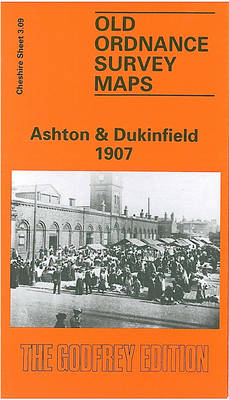 Ashton and Dukinfield 1907: Cheshire Sheet - Old O.S. Maps of Cheshire (Sheet map, folded)