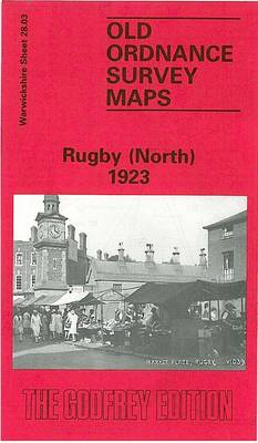 Rugby (North) 1923: Warwickshire Sheet 28.03 - Old O.S. Maps of Warwickshire (Sheet map, folded)
