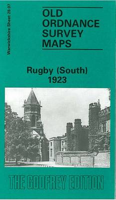 Rugby (South) 1923: Warwickshire Sheet 28.07 - Old O.S. Maps of Warwickshire (Sheet map, folded)