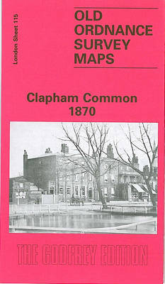 Clapham Common 1870: London Sheet 115.1 - Old O.S. Maps of London (Sheet map, folded)