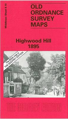 Highwood Hill 1895: Middlesex Sheet  06.10 - Old O.S. Maps of Middlesex (Sheet map, folded)