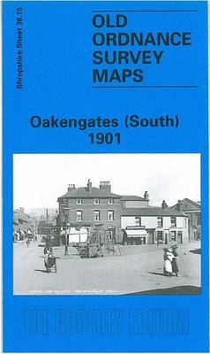 Oakengates (South) 1901: Shropshire Sheet 36.15 - Old O.S. Maps of Shropshire (Sheet map, folded)