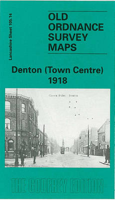 Denton (Town Centre) 1918: Lancashire Sheet 105.14 - Old O.S. Maps of Lancashire (Sheet map, folded)