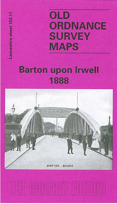 Barton Upon Irwell 1888: Lancashire Sheet 103.11 - Old O.S. Maps of Lancashire (Sheet map, folded)
