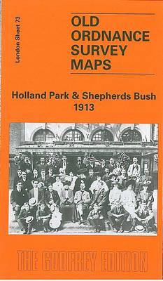 Holland Park and Shepherds Bush 1913: London Sheet 073.3 - Old Ordnance Survey Maps of London (Sheet map, folded)