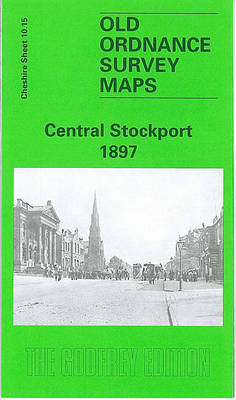Central Stockport 1897: Cheshire Sheet 10.15 - Old O.S. Maps of Cheshire (Sheet map, folded)