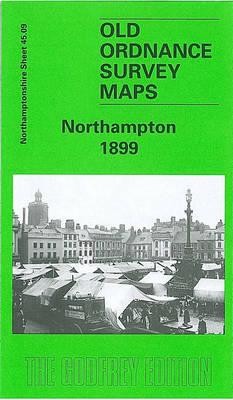 Northampton 1899: Northamptonshire Sheet 45.09 - Old Ordnance Survey Maps of Northamptonshire (Sheet map, folded)