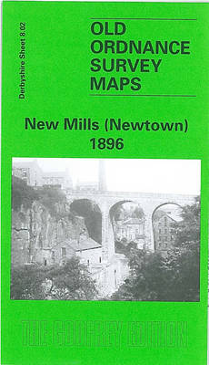 New Mills (Newtown) 1899: Derbyshire Sheet 08.02 - Old O.S. Maps of Derbyshire (Sheet map, folded)