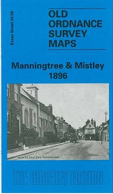 Manningtree and Mistley 1896: Essex Sheet 20.09 - Old O.S. Maps of Essex (Sheet map, folded)