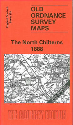 North Chilterns 1888: One Inch Map 238 (Sheet map, folded)