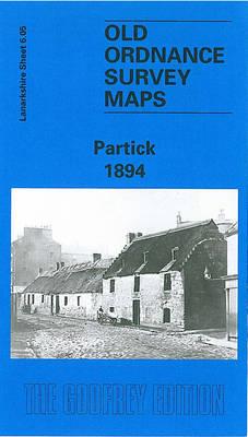 Partick 1894: Lanarkshire Sheet 6.05 - Old O.S. Maps of Lanarkshire (Sheet map, folded)