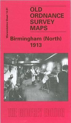 Birmingham (North) 1913: Warwickshire Sheet 14.01 - Old Ordnance Survey Maps of Warwickshire (Sheet map, folded)