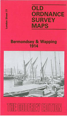 Bermondsey and Wapping 1914: London Sheet 077.3 - Old Ordnance Survey Maps of London (Sheet map, folded)