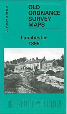 Lanchester 1895: Durham Sheet 19.05 - Old Ordnance Survey Maps of County Durham (Sheet map, folded)